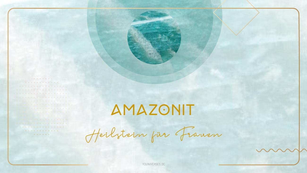 Youniverses_Heilsteine_Amazonit